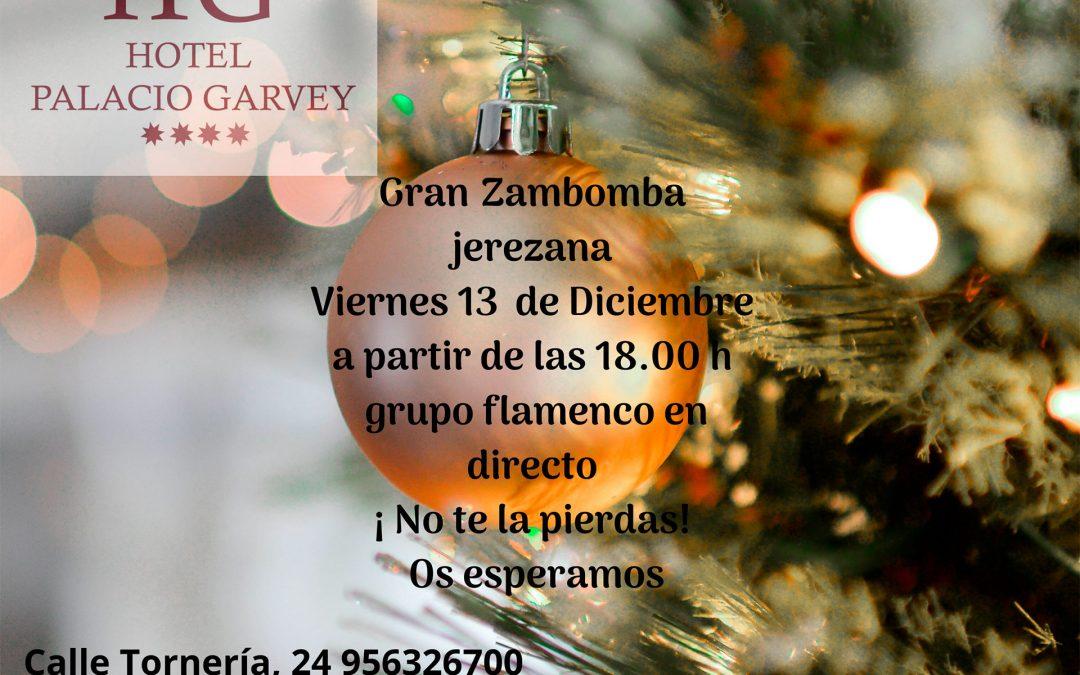 Gran Zambomba Jerezana en Hotel Palacio Garvey